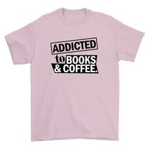 Addicted To Books And Coffee Shirt  Caffeinated Bookworm Reading And Coffee Addi - $26.95+