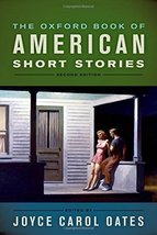 The Oxford Book of American Short Stories [Paperback] Carol Oates, Joyce - $18.69