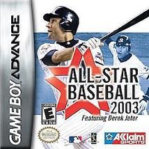 All-Star Baseball 2003 (Nintendo Game Boy Advance, 2002) - $2.96