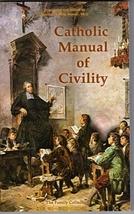 Catholic Manual of Civility - $14.95