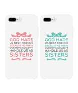 God Made Us Best Friend Matching White BFF Phone Cases - $9.99