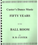 Custer's Dance Music: Fifty Years in the  Ballroom (reprint 1889 dance ... - $14.85