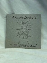 """Record 7"""" Vinyl Soon The Darkness – Cut Through The Cross Section 2002  - $2.94"""