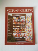 Scrap Quilts (Paperback) By Judy Martin GC Some wear from use, clean copy  - $5.99