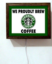 We Proudly Brew Starbucks Coffee Drinks Drive Through Shop Light Lighted Sign - $52.80