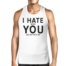 I Hate You Men's Cotton Tank Top Humorous Quote For Valentine's Day - $14.99+
