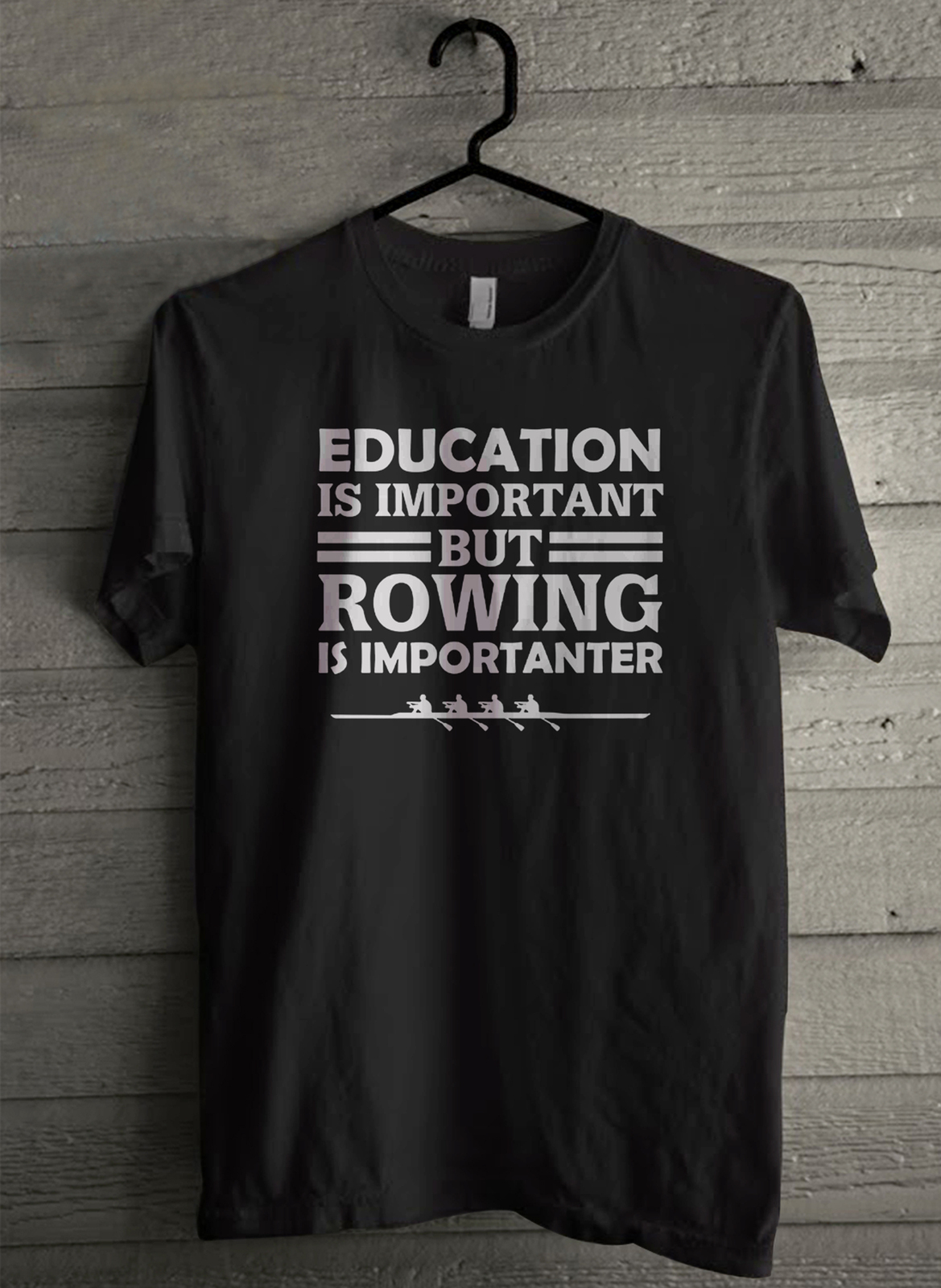 Primary image for Education Is Important But Rowing Is Importanter Men's T-Shirt - Custom (3476)