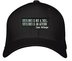 Conor McGregor Motivational Quote Hat - Excellence Is Not A Skill Excell... - $15.79