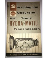 1954 Servicing The Chevrolet Truck Hydra Matic Transmission Part I Manual - $10.99