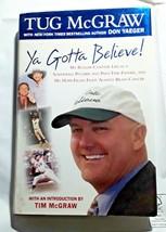 Tug McGraw Ya Gotta Believe Hardback Book 2004 Mets Phillies - $6.92