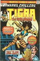 MARVEL CHILLERS #3 Featuring TIGRA 1975/6 Marvel Comics PREMIERE ISSUE Key - $38.61