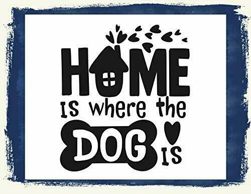 Primary image for Home is Where The Dog is Laminated House Home Family Love Dog Sign sp3214