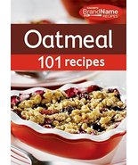 Favorite Brand Name Recipes: Oatmeal 101 Recipes Publications Internatio... - $9.79