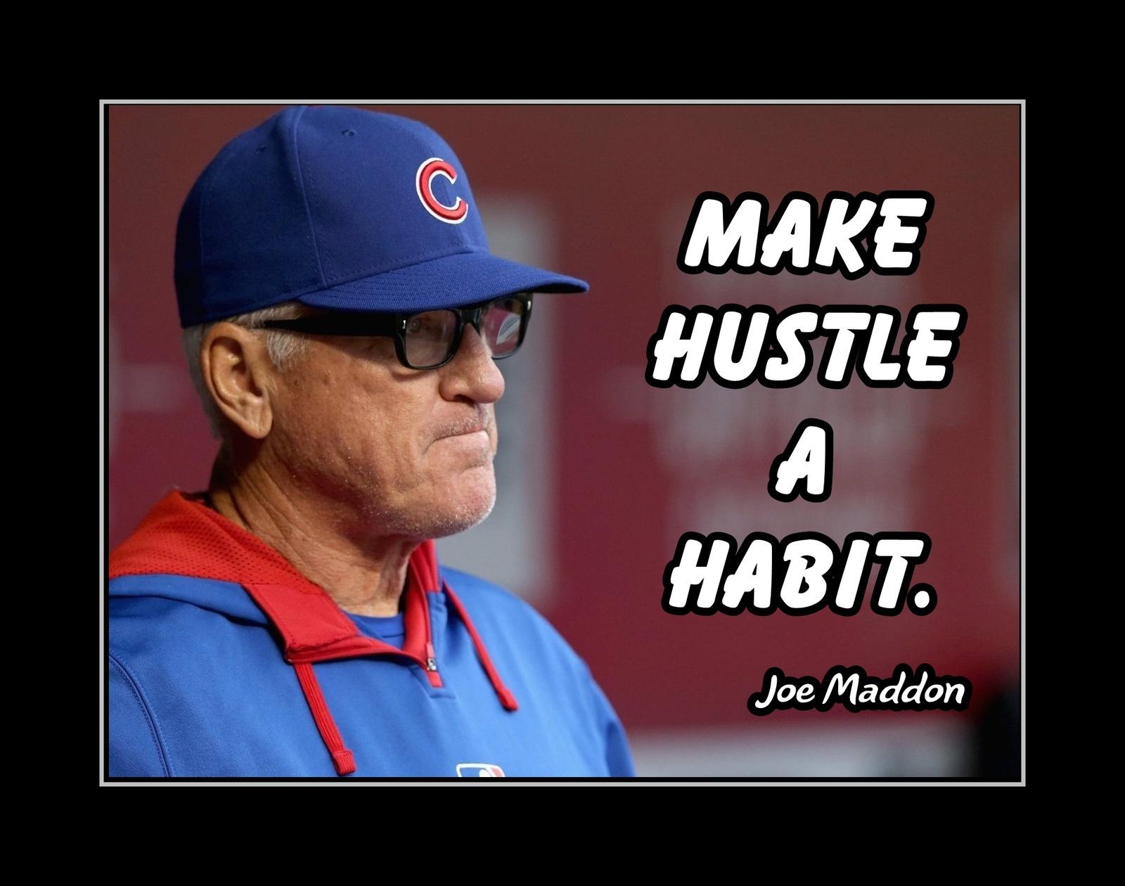 Joe Maddon Cubs Baseball Motivation Quote And 50 Similar Items
