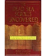 The Dead Sea Scrolls Uncovered by Robert Eisenman, Profr Michael O Wise - $1.99