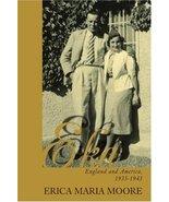 Eka: England and America, 1935-1943 [Paperback] [Apr 12, 2007] Moore, Erica - $25.00