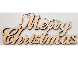 """Unfinished Wooden """"Merry Christmas"""" Hanging Sign #5742606"""