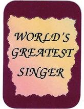 "World's Greatest Singer Marching Band Choir Orchestra 3"" x 4"" Love Note Music Sa - $2.69"