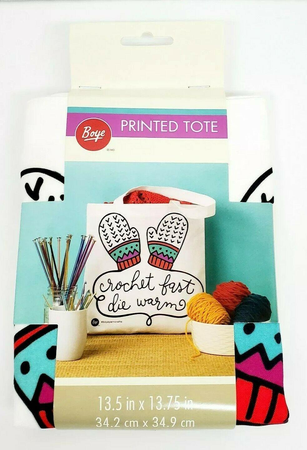"""Boye Yarn Crafts """"Crochet Fast Die Warm"""" 13.5""""x13.75"""" Printed Tote Bag NEW - $9.99"""