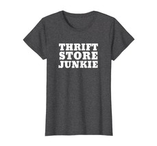 Thrift Store Shirt Funny Yard and Garage Sale Lovers Tees - $19.99