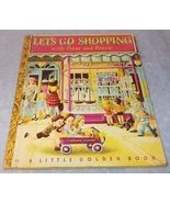 Vintage Little Golden Book Let's Go Shopping No 33 1948 E Printing - $19.95