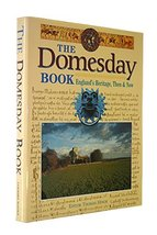 The Domesday Book: England's Heritage, Then & Now Hinde, Thomas - $14.85