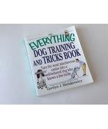Everything Dog Training and Tricks Book Gerilyn J Bielakiewicz - $4.00