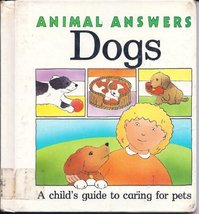 Dogs (Animal Answers) Hawksley, Gerald and Hawksley, Julie - $19.99