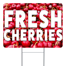"Fresh Cherries 24"" x 18"" Double Sided Road Yard Sign: Heavy Duty Stake - $35.00"