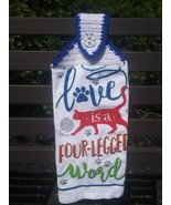 Love Is A 4-Legged Word Hanging Towel - $3.30