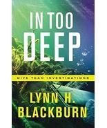 In Too Deep - Lynn H Blackburn - Softcover - NEW - $7.00