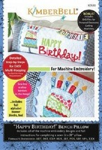 Kimberbell KD530 Happy Birthday! Bench Pillow (ME) - $24.70