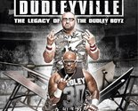 WWE: Straight Outta Dudleyville: The Legacy of the Dudley Boyz Part 1 (2016) [DV