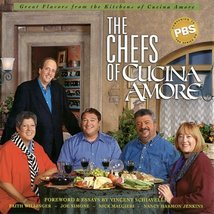 Chefs of Cucina Amore, The: Celebrating the Very Best in Italian Cooking... - $11.88