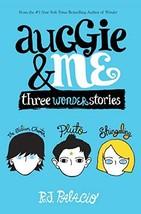 Auggie & Me: Three Wonder Stories [Hardcover] Palacio, R. J. image 2