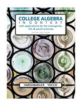 College Algebra in Context with Applications for the Managerial, Life, a... - $99.99
