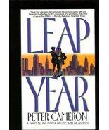 Leap Year: A Novel Cameron, Peter - £3.85 GBP
