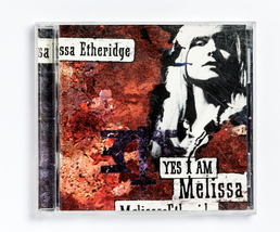 Melissa Etheridge - Yes I Am - $4.00