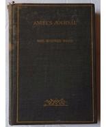 Amiel's Journal Henri Frederic Mrs. Humphrey Ward (hardcover 1897) Pocke... - $69.97