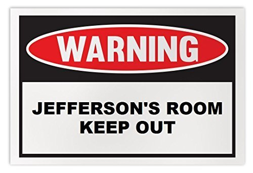 Personalized Novelty Warning Sign: Jefferson's Room Keep Out - Boys, Girls, Kids