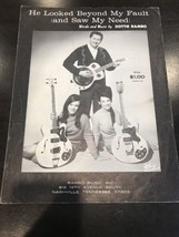 He Looked Beyond My Fault And Saw My Need Sheet Music - $14.43