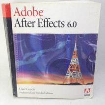 Adobe After Effects 6.0 User Guide Manual Book Professional and Standard Edition - $10.38