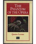 The Phantom of the Opera Gaston Leroux and Peter Haining - $4.12