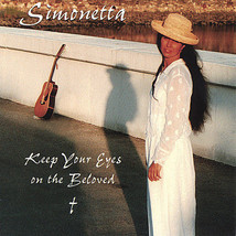 KEEP YOUR EYES ON THE BELOVED by Simonetta