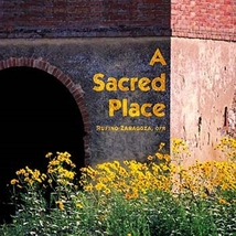 A Sacred Place by Rufino Zaragoza, OFM - CD