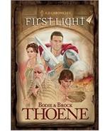 A.D Chronicles: First Light 1 von Bodie Thoene und Brock Thoene (2003 Ha... - $29.38
