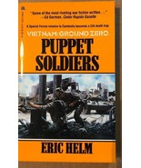 VIETNAM: GROUND ZERO Puppet Soldiers by Eric Helm (1989) Gold Eagle pb 1st - $9.89
