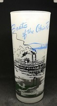 BOATS of the OHIO RIVER FROSTED ICE TEA GLASS TUMBLER Queen City STEAM VTG - $12.19
