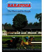 Saratoga, the place and its people: Essays by Peter Andrews, Jennifer Du... - $8.96