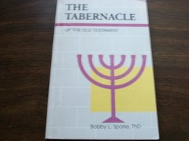 The Tabernacle of the Old Testament [Paperback]